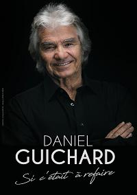 Daniel Guichard Samedi 12 Février 2022-  20h