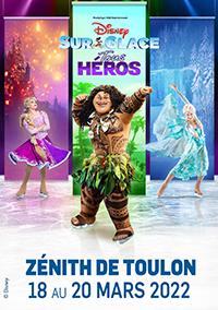 Disney sur Glace – Tous Héros  Du Ven. 18 au Dim. 20 Mars 2022